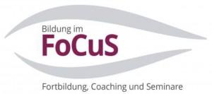 FoCuS - Fortbildung Coaching und Seminare